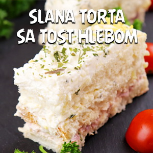 Slana torta sa tost hlebom - Video Recept